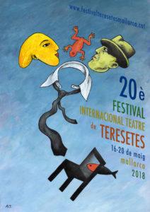 20º Festival Internacional de Teatre de Teresetes. Mallorca.